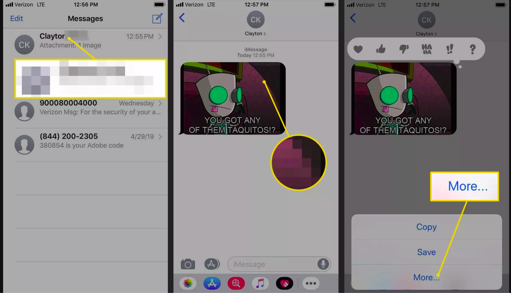 Target message, tap and hold on message, More button on iOS