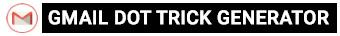 Gmail Dot Trick Generator